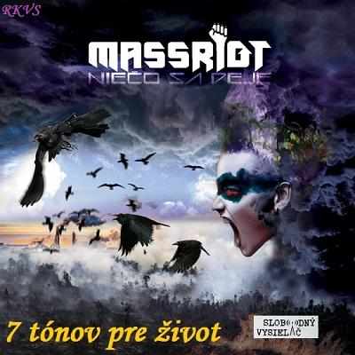 7 tónov pre život…Massriot