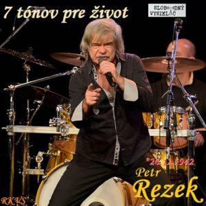 7 tónov pre život…Petr Rezek