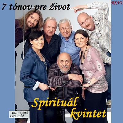 7 tónov pre život…Spirituál kvintet