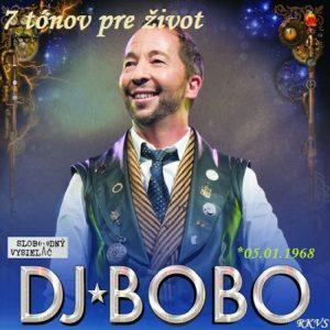 7 tónov pre život…DJ Bobo