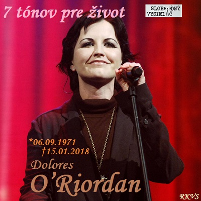 7 tónov pre život…Dolores O'Riordan