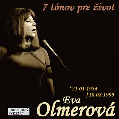 7 tónov pre život…Eva Olmerová