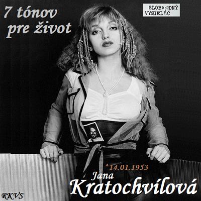 7 tónov pre život…Jana Kratochvílová