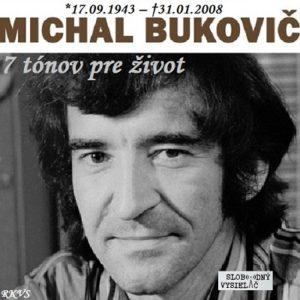 7 tónov pre život…Michal Bukovič