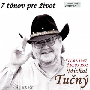 7 tónov pre život…Michal Tučný