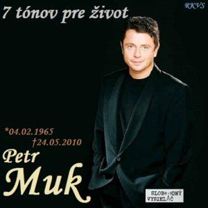 7 tónov pre život…Petr Muk