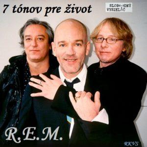 7 tónov pre život…R.E.M.