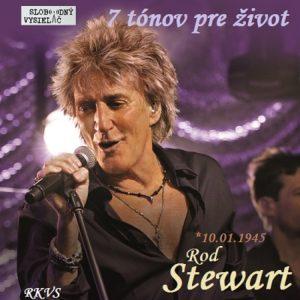 7 tónov pre život…Rod Stewart