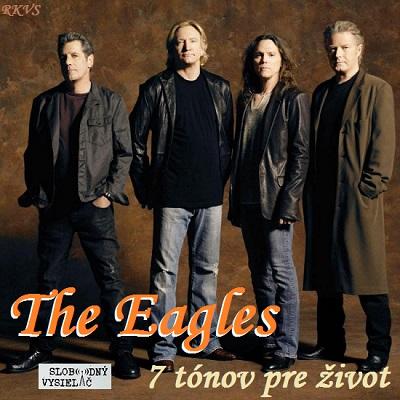 7 tónov pre život…the Eagles