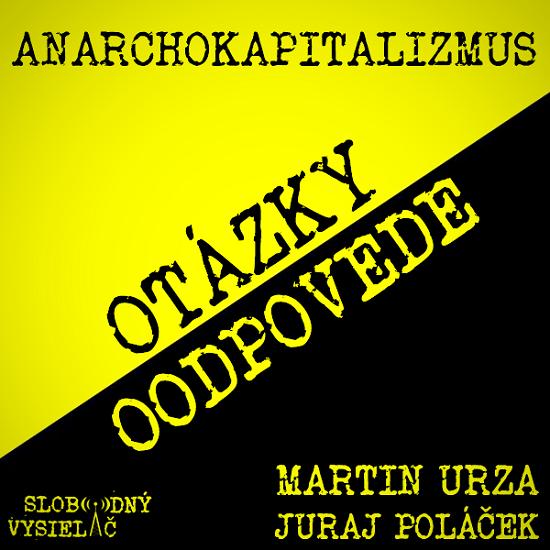 Anarchokapitalizmus 17 (repríza)