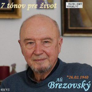 7 tónov pre život…Ali Brezovský