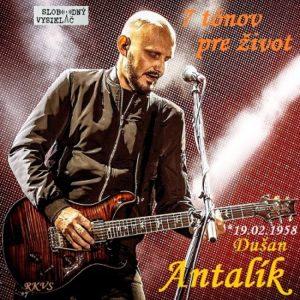 7 tónov pre život…Dušan Antalík