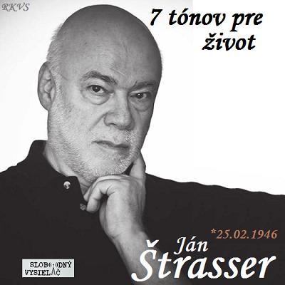 7 tónov pre život…Ján Štrasser