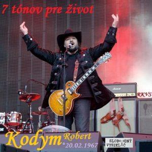 7 tónov pre život…Robert Kodym
