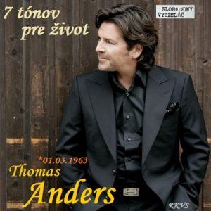7 tónov pre život…Thomas Anders