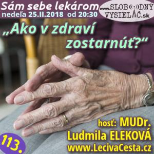 Sám sebe lekárom 113 (Ako v zdraví zostarnúť?)