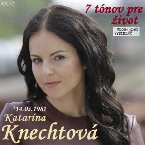 7 tónov pre život…Katarína Knechtová