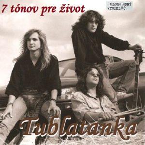 7 tónov pre život…Tublatanka