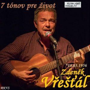 7 tónov pre život…Zdeněk Vřešťál