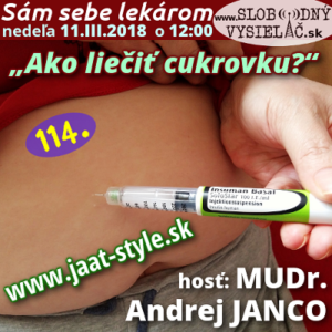 Sám sebe lekárom 114 (Ako liečiť cukrovku?)
