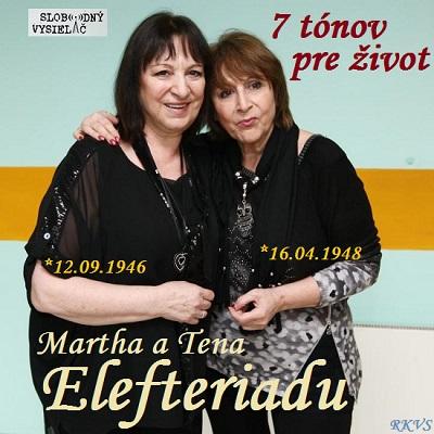 7 tónov pre život…Martha & Tena Elefteriadu