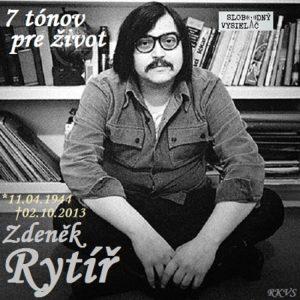 7 tónov pre život…Zdeněk Rytíř