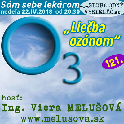 Sám sebe lekárom 121 (Liečba ozónom)