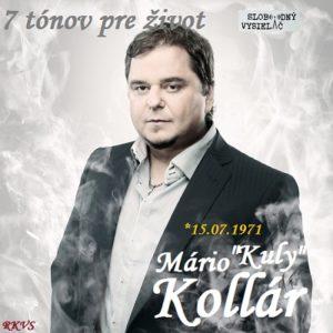 7 tónov pre život…Mário Kuly Kollár