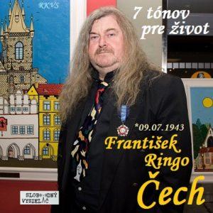 7 tónov pre život…František Ringo Čech