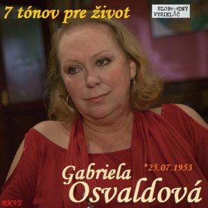 7 tónov pre život…Gabriela Osvaldová