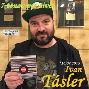 7 tónov pre život…Ivan Tásler