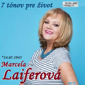 7 tónov pre život…Marcela Laiferová