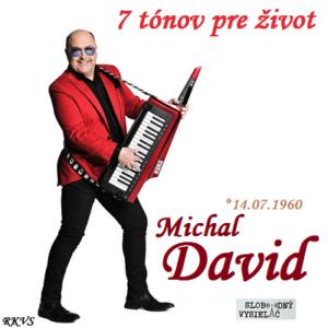 7 tónov pre život…Michal David
