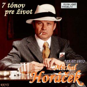 7 tónov pre život…Michal Horáček