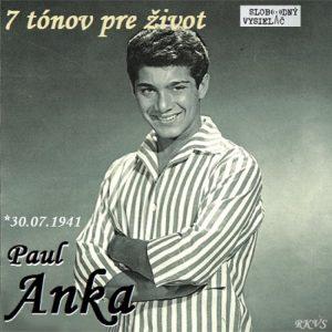 7 tónov pre život…Paul Anka