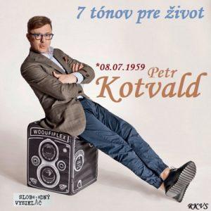 7 tónov pre život…Petr Kotvald