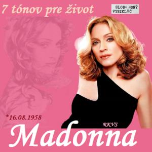 7 tónov pre život…Madonna