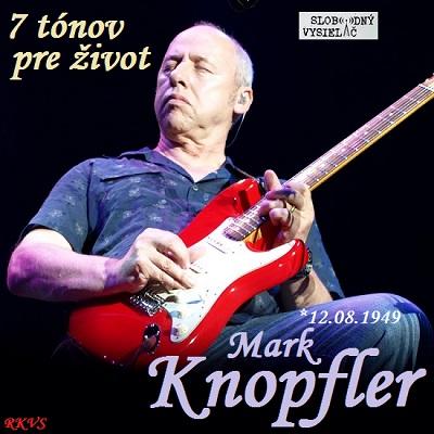 7 tónov pre život…Mark Knopfler
