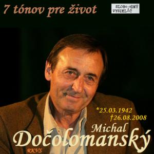 7 tónov pre život…Michal Dočolomanský