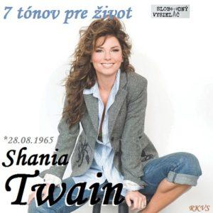 7 tónov pre život…Shania Twain