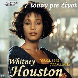 7 tónov pre život…Whitney Houston