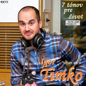 7 tónov pre život…Igor Timko