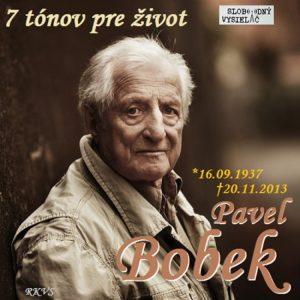 7 tónov pre život…Pavel Bobek