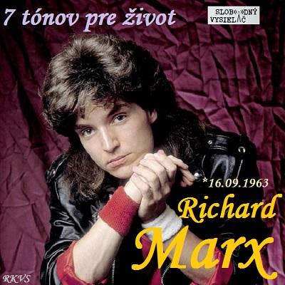 7 tónov pre život…Richard Marx