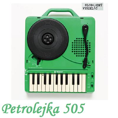 Petrolejka 505 (repríza)