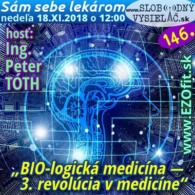 Sám sebe lekárom 146 (BIO-logická medicína — tretia revolúcia v medicíne) repríza