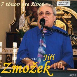 7 tónov pre život…Jiří Zmožek