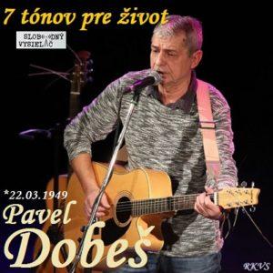 7 tónov pre život…Pavel Dobeš