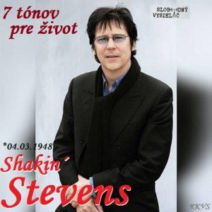 7 tónov pre život…Shakin´ Stevens