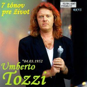 7 tónov pre život…Umberto Tozzi